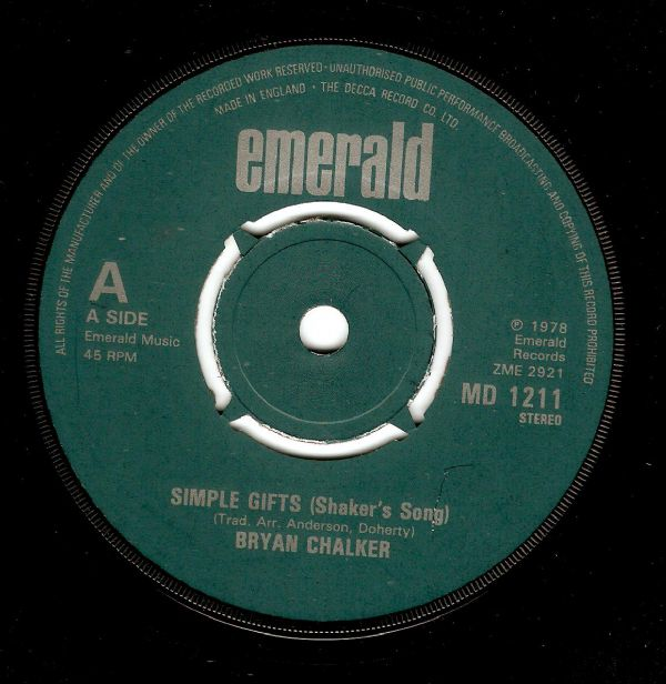 BRYAN CHALKER Simple Gifts (Shaker's Song) Vinyl Record 7 Inch Emerald 1978